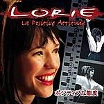 Lorie La Positive Attitude (Edition Limitée)