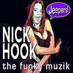 Nick Hook The Funky Muzik