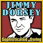 Jimmy Dorsey Sophisticated Swing