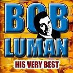 Bob Luman His Very Best