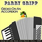 Parry Gripp Gecko On An Accordion: Parry Gripp Song Of The Week For March 31, 2009 - Single