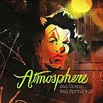 Atmosphere Sad Clown Bad Spring Number #12