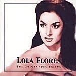 Lola Flores Lola Flores, Sus 20 Grandes Éxitos
