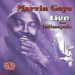 Marvin Gaye Live From Indianapolis