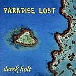 Derek Holt Paradise Lost