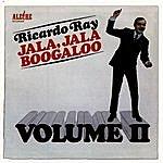Ricardo Ray Jala, Jala Boogaloo, Volume II