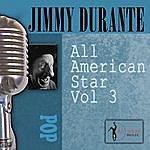 Jimmy Durante All American Star, Vol. 3