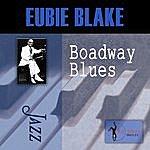 Eubie Blake Broadway Blues