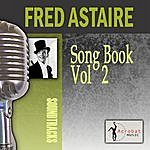 Fred Astaire Song Book, Vol. 2