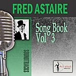 Fred Astaire Song Book, Vol. 3