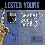 Lester Young Lester's Song Book, Vol. 3