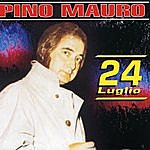Pino Mauro 24 Luglio