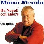 Mario Merola Da Napoli Con Amore