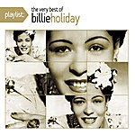 Billie Holiday & Her Orchestra Playlist: The Very Best Of Billie Holiday