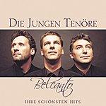 Die Jungen Tenöre Belcanto - Ihre Schönsten Hits