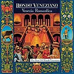 Rondó Veneziano Venezia Romantica