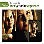 Mary Chapin Carpenter Playlist: The Very Best Of Mary Chapin Carpenter