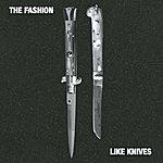 The Fashion Like Knives (2-Track Single)