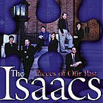 The Isaacs Pieces Of Our Past