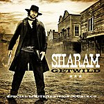 Sharam Get Wild (Mixed Double Disc Edition)
