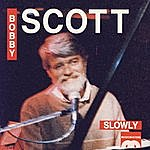Bobby Scott Slowly