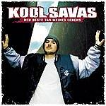 Kool Savas Der Beste Tag Meines Lebens