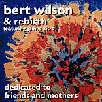 The Rebirth Dedicated To Friends And Mothers