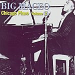 Big Maceo Merriweather Broke And Hungry Blues: Chicago Piano Volume 2