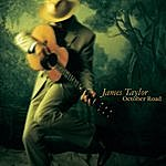 James Taylor October Road
