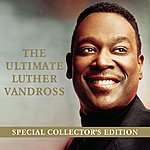 Luther Vandross The Ultimate Luther Vandross- Special Edition