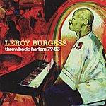Leroy Burgess Throwback: Harlem 79-83