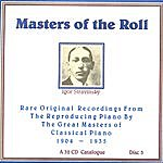 Igor Stravinsky Masters Of The Roll - Disc 3