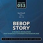 Bud Powell Trio Bebop Story: Vol. 53