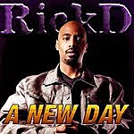 Rick D A New Day