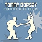 Tommy Dorsey Swinging With Tommy