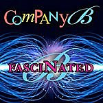Company B Fascinated (Re-Recorded / Remastered)