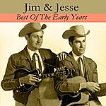 Jim & Jesse Best Of The Early Years
