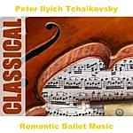 Pyotr Ilyich Tchaikovsky Romantic Ballet Music