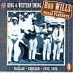 Bob Wills & His Texas Playboys The King Of Western Swing, CD A