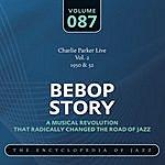 Charlie Parker Bebop Story, Vol.87