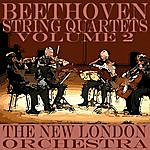 New London Orchestra Beethoven String Quartets, Vol.2