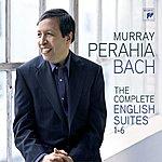 Murray Perahia Bach: The English Suites