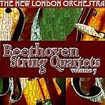 New London Orchestra Beethoven String Quartets Volume Seven