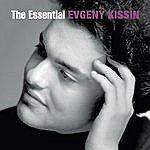 Evgeny Kissin The Essential Evgeny Kissin
