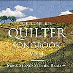 Mark Stone The Complete Quilter Songbook Vol. 1