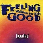 Power Play Feeling Good