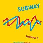 Subway Subway II