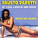 Fausto Papetti If You Leave Me Now