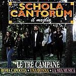 Schola Cantorum Il Meglio