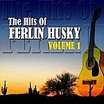 Ferlin Husky The Hits Of Ferlin Husky Volume 1